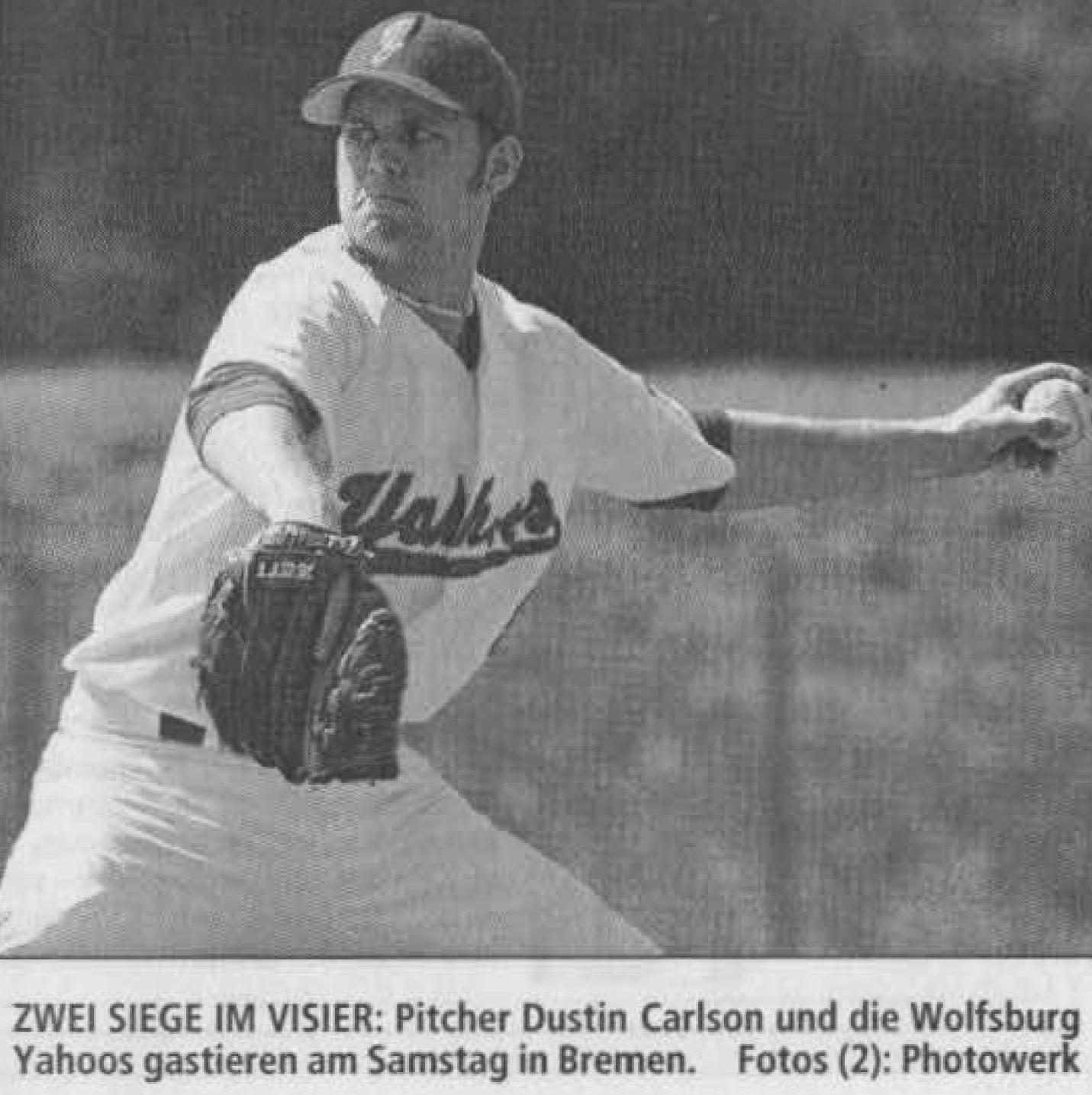 ZWEI SIEGE IM VISIER: Pitcher Dustin Carlson und die Wolfsburg Yahoos gastieren am Samstag in Bremen. Foto: Photowerk